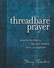 Threadbare Prayer